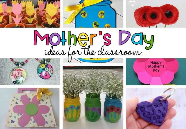 Mother's Day Gift Ideas for the Classroom