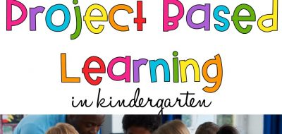 Project Based Learning in Kindergarten