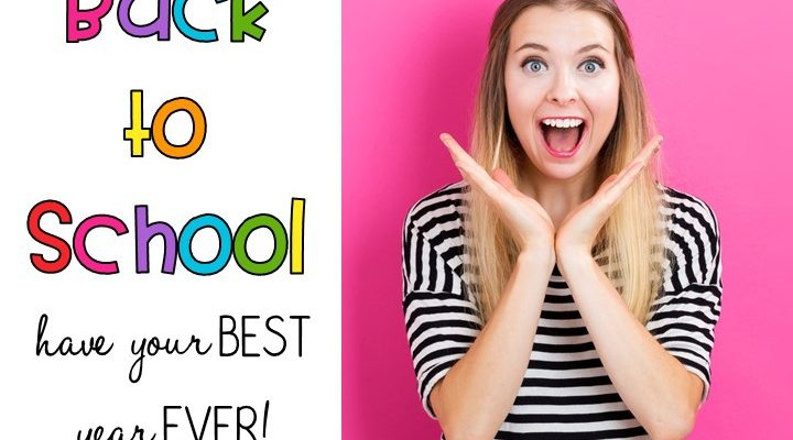 Back to School: How to Make it Your Best Year Ever