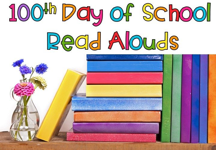 Top Five Books for the 100th Day of School